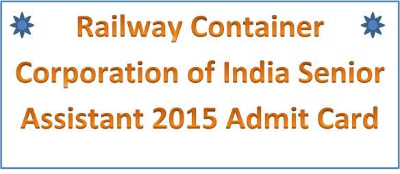 Concor Railway Senior Assistant Admit Card 2016